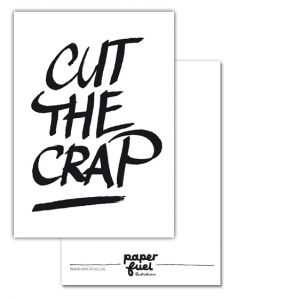 Kaart Cut the crap, Paperfuel