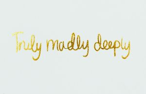 Mini message kaartje Truly Madly Deeply I LOVE MY TYPE 1