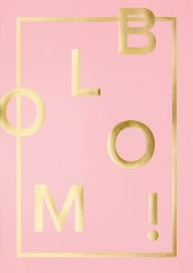 BLOOM pink A3 poster, I LOVE MY TYPE 2