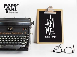 I am me with you, A4 poster Paperfuel 2