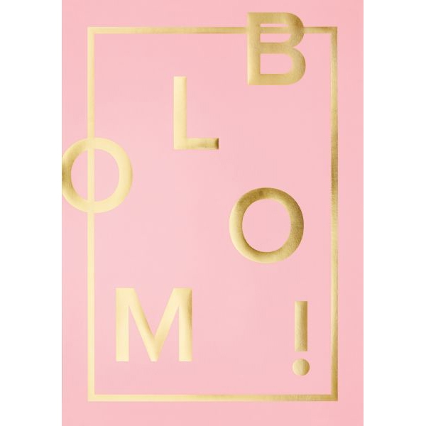 BLOOM pink A3 poster, I LOVE MY TYPE