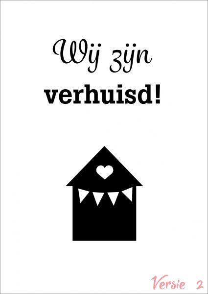 Verhuiskaart versie 2 met eigen tekst / verhuisbericht / housewarming
